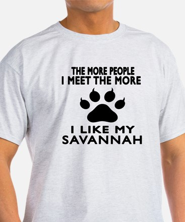 I Like My Savannah Cat T-Shirt