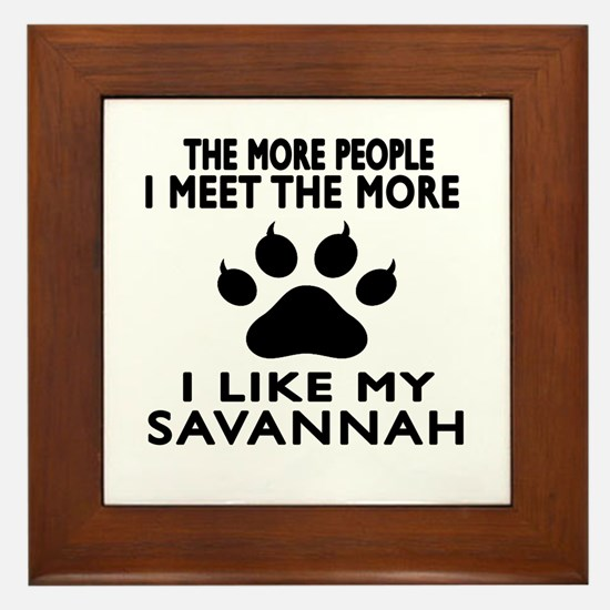 I Like My Savannah Cat Framed Tile