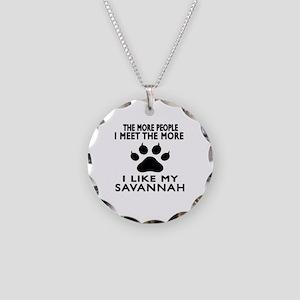 I Like My Savannah Cat Necklace Circle Charm