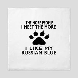 I Like My Russian Blue Cat Queen Duvet