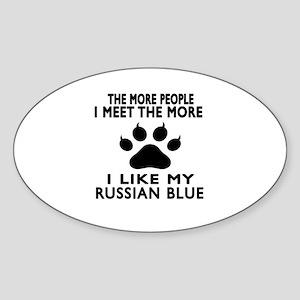 I Like My Russian Blue Cat Sticker (Oval)