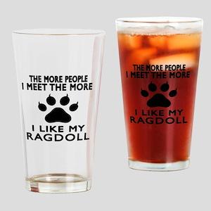 I Like My Ragdoll Cat Drinking Glass