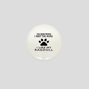 I Like My Ragdoll Cat Mini Button
