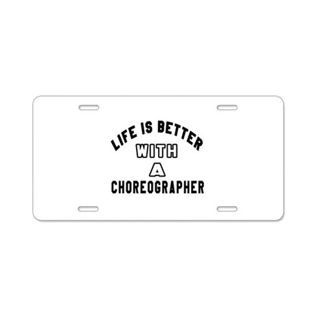 Choreographer Designs Aluminum License Plate by Cafepress301