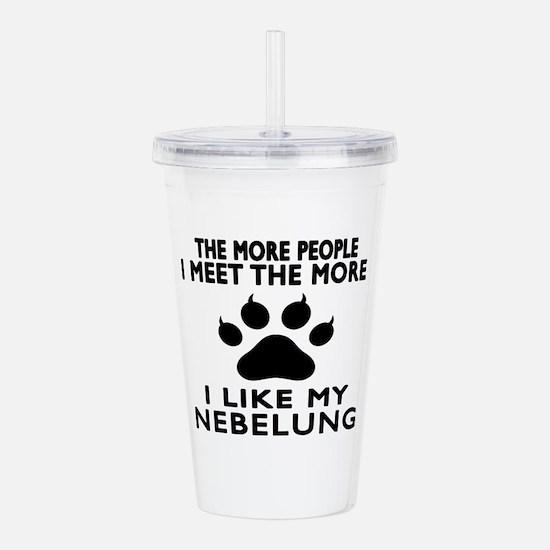 I Like My Nebelung Cat Acrylic Double-wall Tumbler