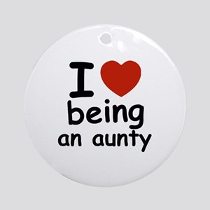 I love being an aunty Round Ornament