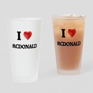 I Love Mcdonald Drinking Glass