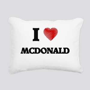 I Love Mcdonald Rectangular Canvas Pillow