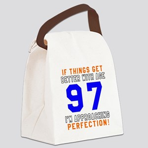 97 I'm Approaching Perfection Bir Canvas Lunch Bag