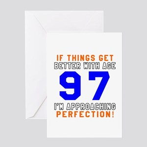 97 I'm Approaching Perfection Birthd Greeting Card