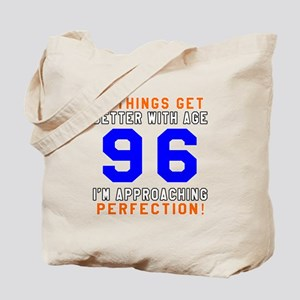 96 I'm Approaching Perfection Birthday Tote Bag
