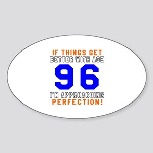 96 I'm Approaching Perfection Birth Sticker (Oval)