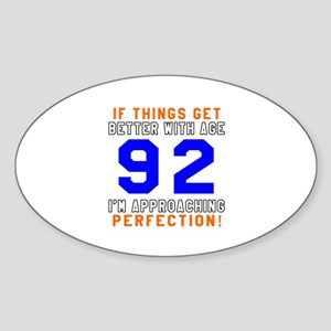 92 I'm Approaching Perfection Birth Sticker (Oval)