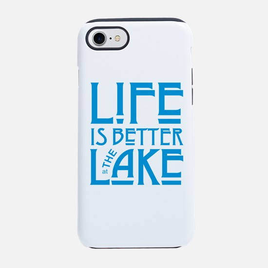 Life is Better at the Lake iPhone 8/7 Tough Case
