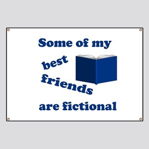 Some of my Best Friends are Fictional Banner