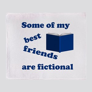 Some of my Best Friends are Fictional Throw Blanke