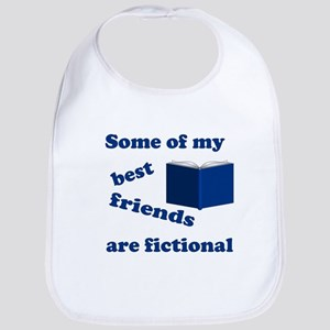 Some of my Best Friends are Fictional Bib
