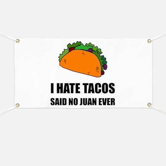 Hate Tacos Juan 2 Banner