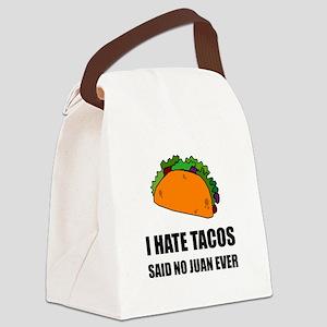Hate Tacos Juan 2 Canvas Lunch Bag