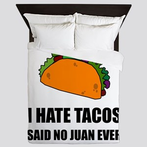 Hate Tacos Juan 2 Queen Duvet