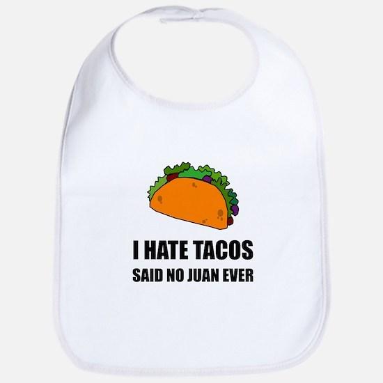 Hate Tacos Juan 2 Bib