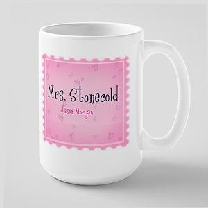 """""""Mrs. Stonecold"""" Large Mug"""
