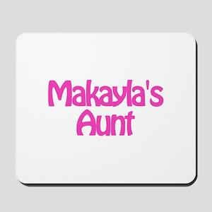 Makayla's Aunt Mousepad