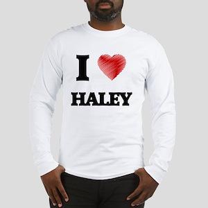 I Love Haley Long Sleeve T-Shirt