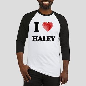 I Love Haley Baseball Jersey