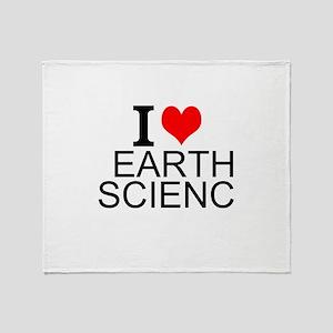 I Love Earth Science Throw Blanket