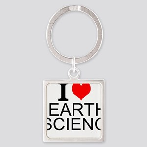 I Love Earth Science Keychains
