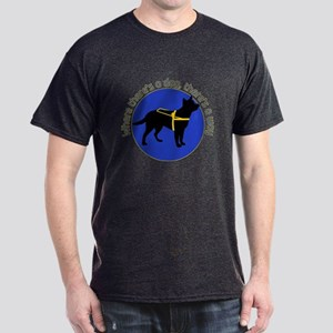 Where There's A Dog, There's A Way T-Shirt