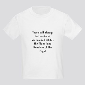 There will always be Faeries  Kids Light T-Shirt