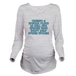 There's a special pl Long Sleeve Maternity T-Shirt