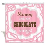 Chocolate Sings Shower Curtain