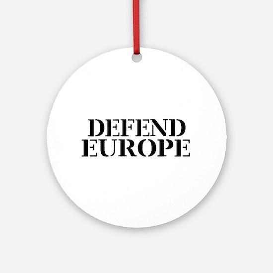 Defend Europe Round Ornament