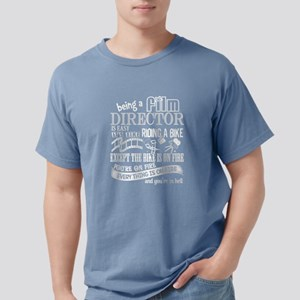 Being A Film Director Is Easy T Shirt T-Shirt