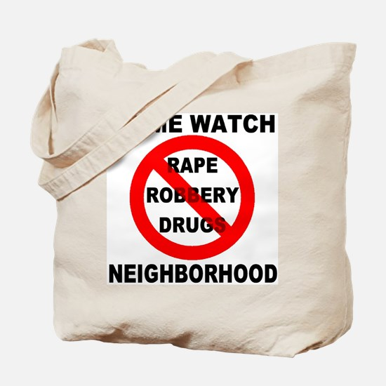 Crime Watch Neighborhood Tote Bag