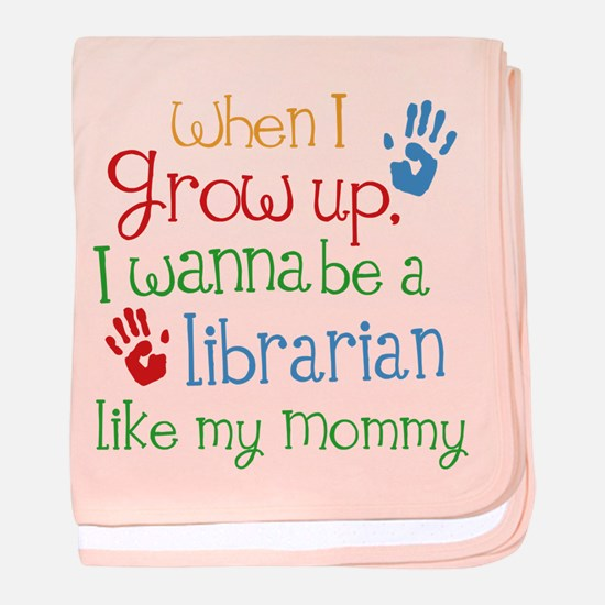Librarian Like Mommy baby blanket