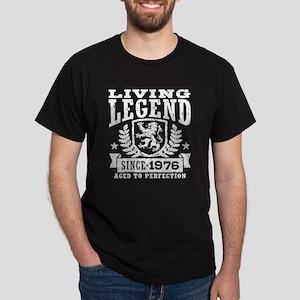 Living Legend Since 1976 Dark T-Shirt