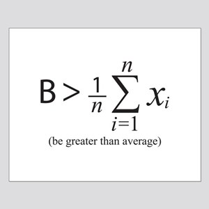 Be greater than average Posters