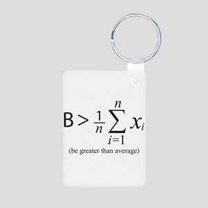 Be greater than average Keychains