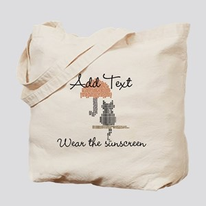 Add Text Wear The Sunscreen Tote Bag