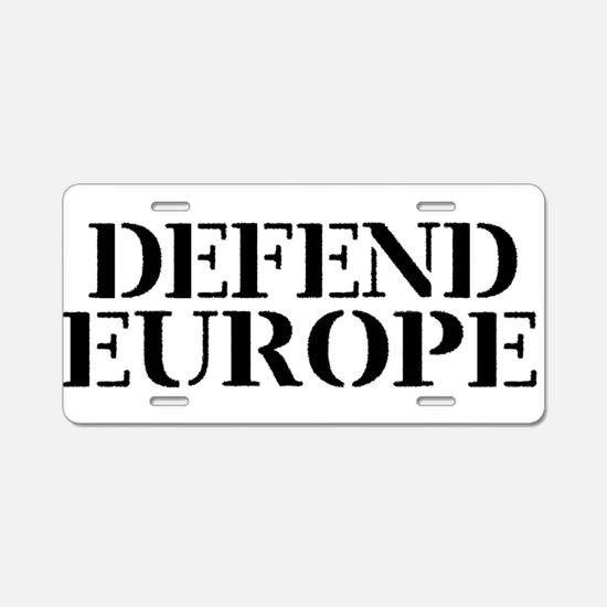 Defend Europe Aluminum License Plate