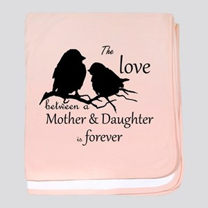 Mother Daughter Love Forever Quote Baby Blanket