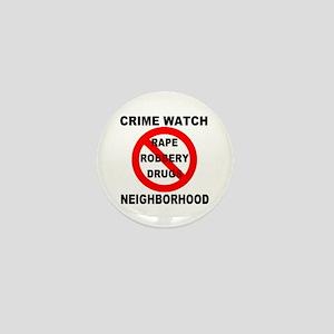 Crime Watch Neighborhood Mini Button