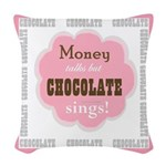 Chocolate Sings Chocolate Text Woven Throw Pillow