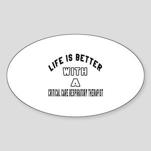 Critical Care Respiratory Therapist Sticker (Oval)