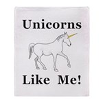 Unicorns Like Me Throw Blanket