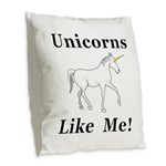 Unicorns Like Me Burlap Throw Pillow
